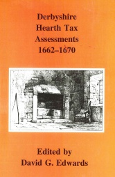 Derbyshire Hearth Tax Assessments 1662-1670