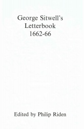 George Sitwell's Letterbook 1662-66