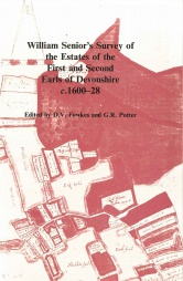 William Senior's Survey of the Estates of the First and Second Earls of Devonshire c.1600-28