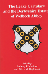 The Leake Catulary and the Derbyshire Estates of Welbeck Abbey